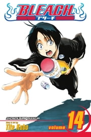 Bleach, Vol. 14 - White Tower Rocks ebook by Tite Kubo