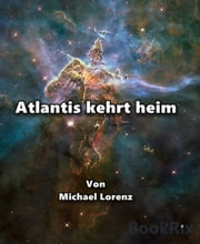 Atlantis kehrt heim ebook by Michael Lorenz