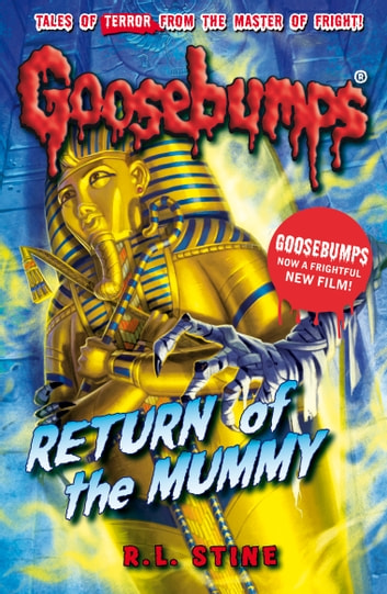 Goosebumps return of the mummy ebook by rl stine 9781407160986 goosebumps return of the mummy ebook by rl stine fandeluxe Images