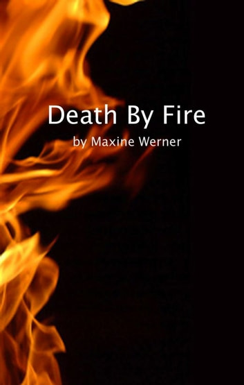 Death by Fire ebook by Maxine Werner