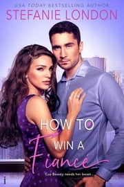 How to Win a Fiancé ebook by Stefanie London