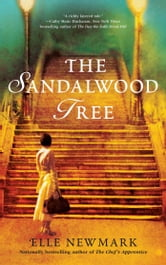 The Sandalwood Tree - A Novel ebook by Elle Newmark