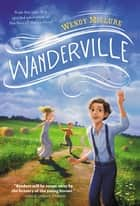 Wanderville ebook by Wendy McClure