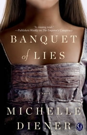 Banquet of Lies ebook by Michelle Diener