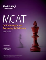 MCAT Critical Analysis and Reasoning Skills Review 2020-2021 - Online + Book eBook by Kaplan Test Prep