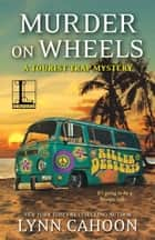 Murder on Wheels eBook par Lynn Cahoon