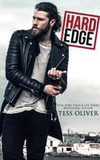 Hard Edge ebook by Tess Oliver