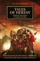 Tales of Heresy ebook by Anthony Reynolds, Dan Abnett, Gav Thorpe,...