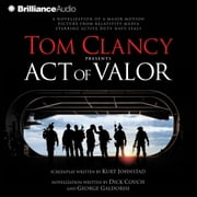 Tom Clancy Presents Act of Valor audiobook by Dick Couch, George Galdorisi