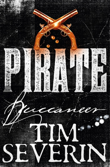 Buccaneer: Pirate 2 ebook by Tim Severin