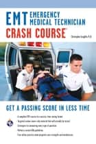 EMT (Emergency Medical Technician) Crash Course Book + Online ebook by Christopher Coughlin, Ph.D.