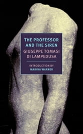 The Professor and the Siren ebook by Giuseppe Tomasi Di Lampedusa