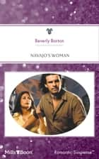 Navajo's Woman ebook by Barton Barton