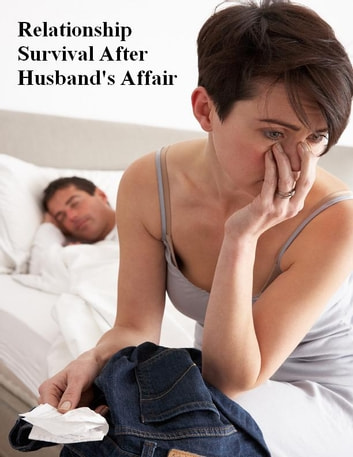 Relationship Survival After Husband's Affair ebook by V.T.