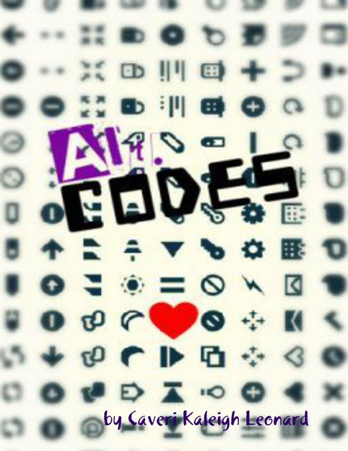 Alt Codes Ebook By Caveri Kaleigh Leonard 9781300979647 Rakuten Kobo