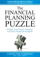 The Financial Planning Puzzle e-bog by Jason Silverberg