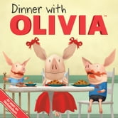 Dinner with OLIVIA - with audio recording ebook by Emily Sollinger