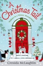 A Christmas Tail ebook by Cressida McLaughlin