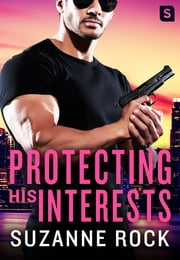 Protecting His Interests ebooks by Suzanne Rock