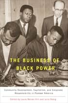 The Business of Black Power ebook by Laura Warren Hill