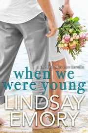 When We Were Young ebook by Lindsay Emory