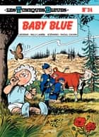 Les Tuniques Bleues - Tome 24 - BABY BLUE ebook by Lambil, Raoul Cauvin
