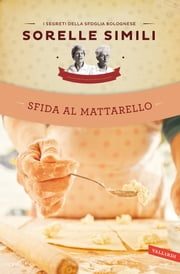 Sfida al mattarello ebook by Margherita Simili,Valeria Simili
