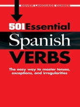 501 Essential Spanish Verbs ebook by Pablo Garcia Loaeza