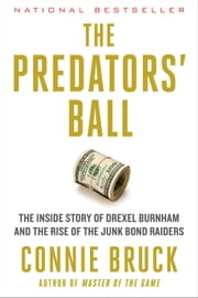 Predator's Ball ebook by Connie Bruck