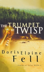 The Trumpet at Twisp ebook by Doris Elaine Fell