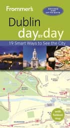 Frommer's Dublin day by day ebook by Jack Jewers
