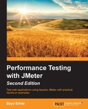 Performance Testing with JMeter - Second Edition ebook by Bayo Erinle