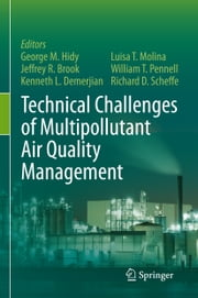 Technical Challenges of Multipollutant Air Quality Management ebook by