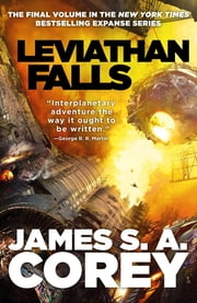 Leviathan Falls - Book 9 of the Expanse (now a Prime Original series) ebook by James S. A. Corey
