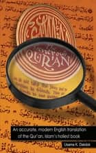 The Generous Qur'an: An accurate, modern English translation of the Qur'an, Islam's holiest book. ebook by Usama Dakdok