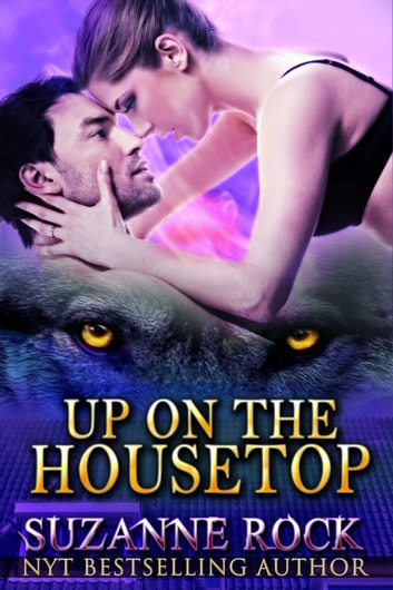 Up on the Housetop ebook by Suzanne Rock