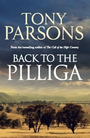 Back to the Pilliga ebook by Tony Parsons