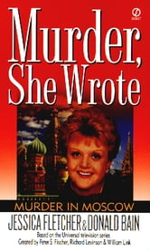 Murder, She Wrote: Murder in Moscow ebook by Jessica Fletcher,Donald Bain