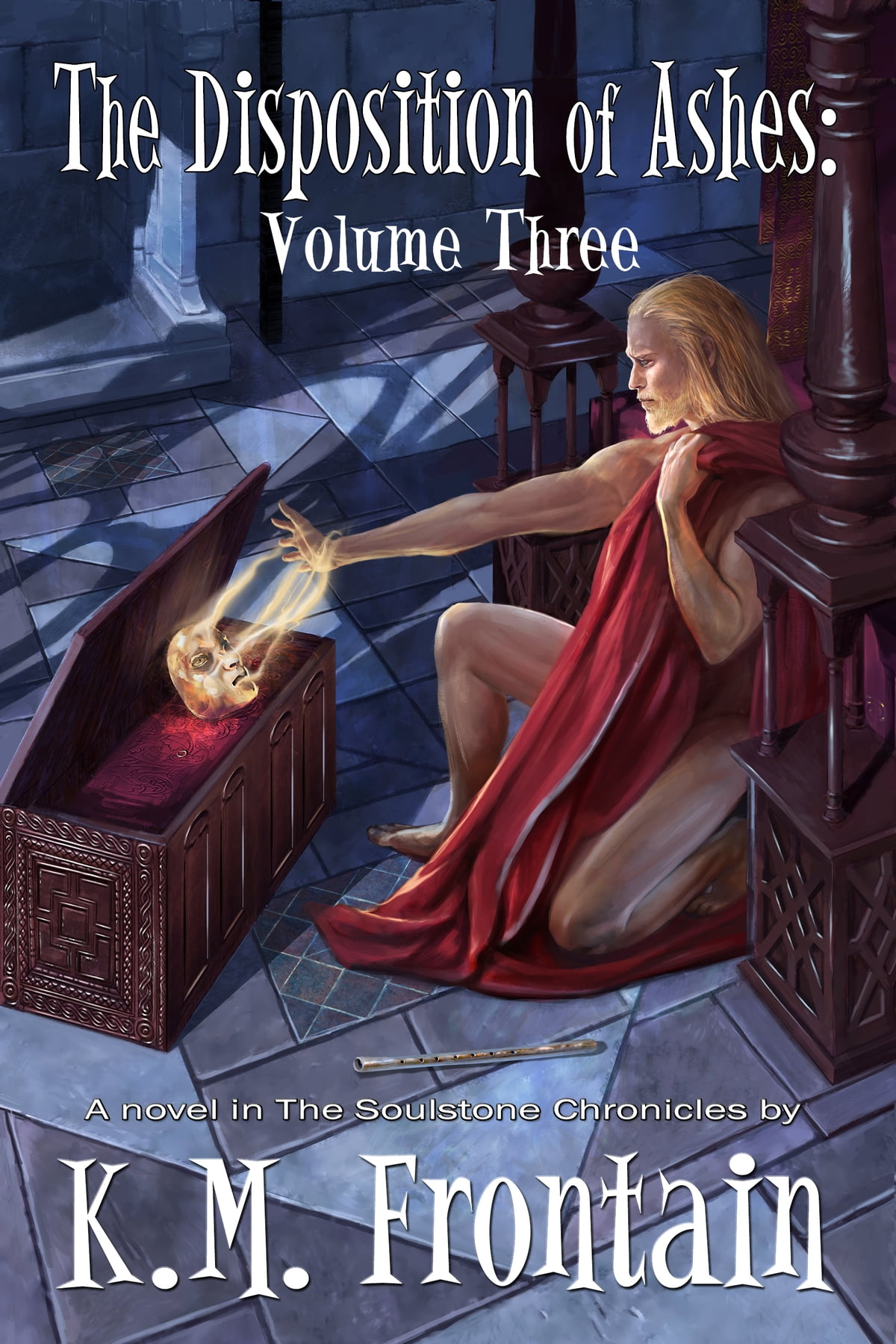 The Disposition of Ashes: Volume Three ebook by K M  Frontain - Rakuten Kobo