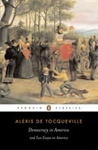 Democracy in America ebook by Alexis Tocqueville,Gerald Bevan