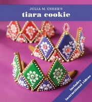 Tiara Cookie ebook by Julia M. Usher