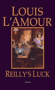 Reilly's Luck ebook by Louis L'Amour