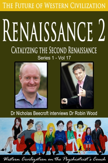Renaissance 2 - Catalyzing the Second Renaissance ebook by Nicholas Beecroft