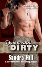 Down and Dirty ebook by Sandra Hill