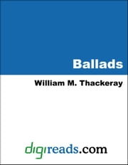 Ballads ebook by Thackeray, William Makepeace
