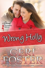 Wrong Holly ebook by Geri Foster