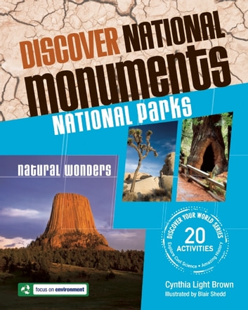 Discover National Monuments - National Parks ebook by Cynthia Light Brown