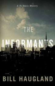 Informants ebook by Bill Haugland