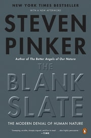 The Blank Slate - The Modern Denial of Human Nature ebook by Steven Pinker