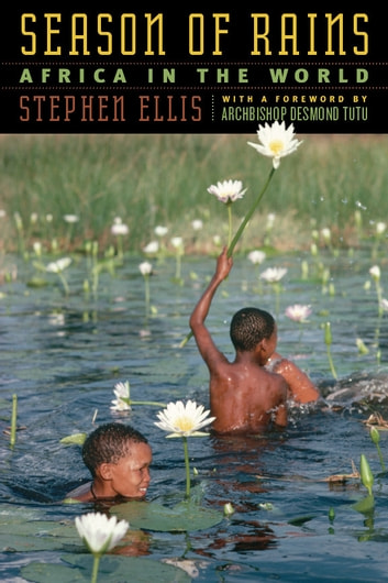 Season of Rains - Africa in the World ebook by Stephen Ellis